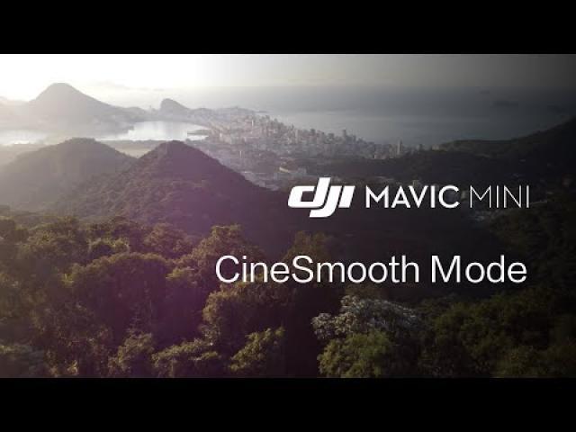 Mavic Mini |  How To Use The CineSmooth Mode