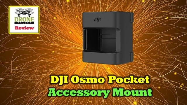 Osmo Pocket Accessory Mount - Everything You'll Want To Know