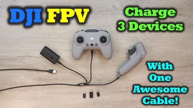 DJI FPV   Charge 3 Devices With One Cable
