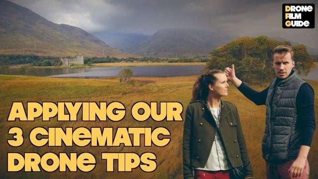 Our 3 Cinematic Drone Tips In Action In The Scottish Highlands!