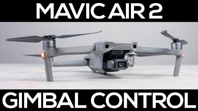 DJI Mavic Air 2 Advanced Gimbal Control - DJI Fly Update v1.1.6