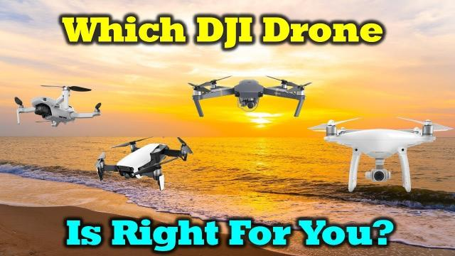 Which DJI Drone Is Right For You This Summer? - A Buyers Guide