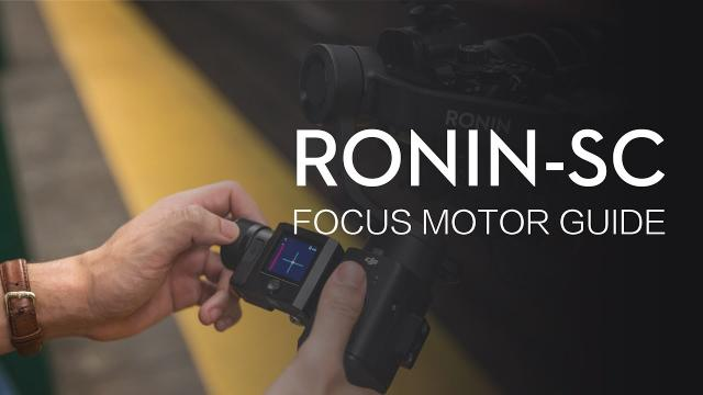 Ronin-SC | How to Assemble and Use the Ronin-SC Focus Motor