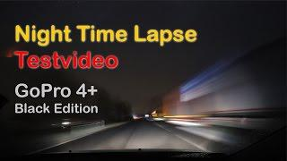 GoPro 4 Black Edition - Night Time Lapse - Testvideo - 1080p