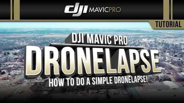 DJI Mavic Pro / How to Do a DRONELAPSE (Tutorial)