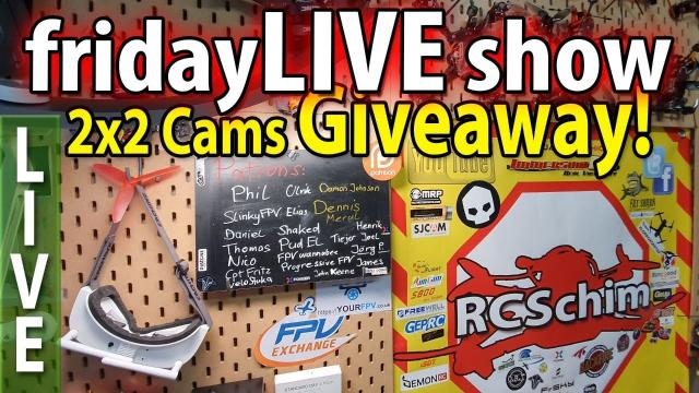 FridayLIVE: Runcam MIPI live and Caddx Polar giveaway draw!