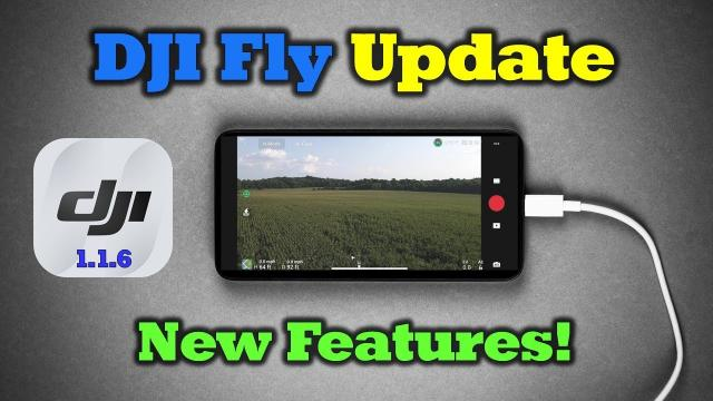The New DJI Fly Update (1.1.6) - Why This One Really Matters
