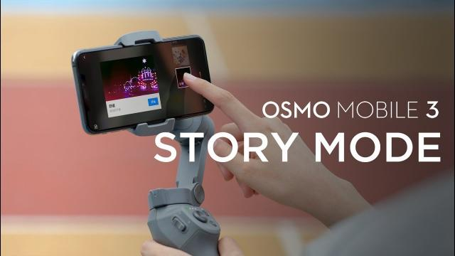 Osmo Mobile 3 | Story Mode
