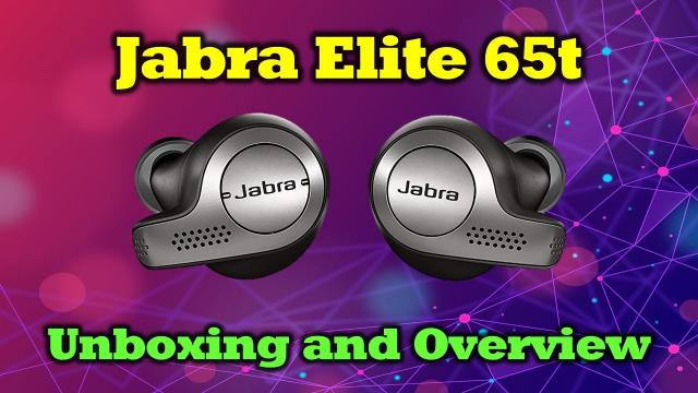 Jabra Elite 65t Bluetooth Earbuds - Unboxing and Overview