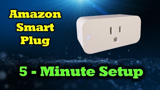 Amazon Smart Plug - Complete Review & Setup