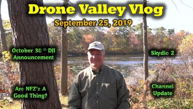Drone Valley Vlog #16 - New Products - New Drones - NFZ's And Some Scary Legislationty Act