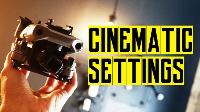 DJI MAVIC AIR 2 CINEMATIC SETTINGS