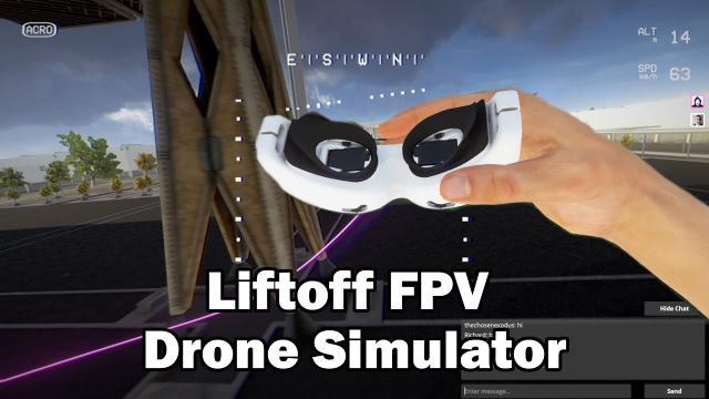 Liftoff: An FPV Drone Simulator