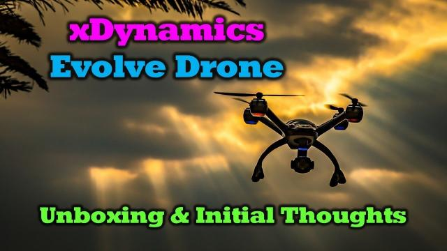 xDynamics Evolve Drone - Remember The Name, You'll Be Flying One Soon