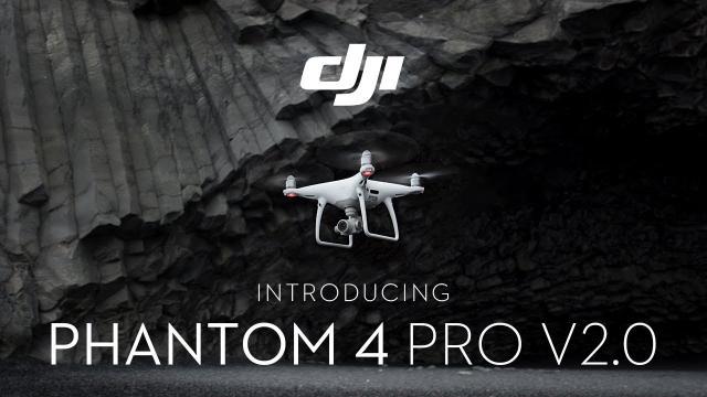 Introducing DJI Phantom 4 Pro V2.0