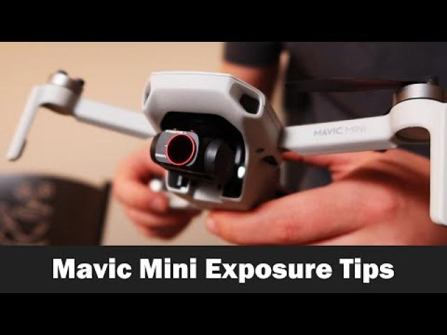 Better Exposure with the Mavic Mini - AE Lock, EV, and ND Filters