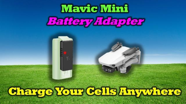 Mavic Mini Battery Adapter - Charge Your Cells Anywhere!