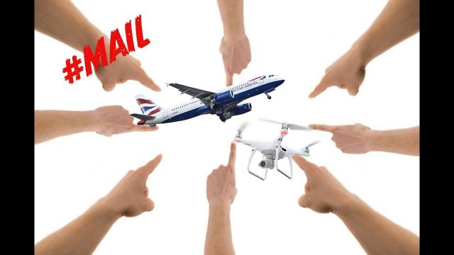 When drones and planes meet, whose to blame? //MAIL- #121