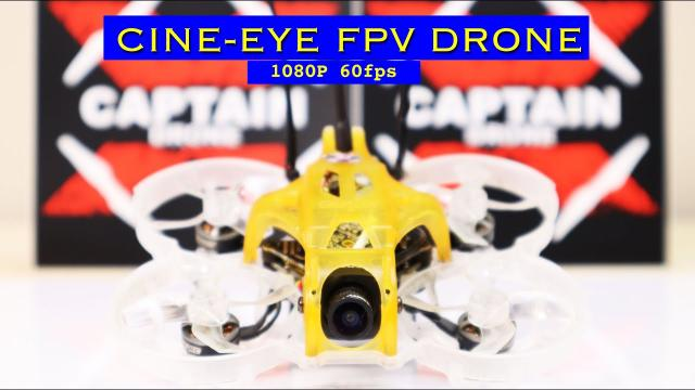 Tiny CineEye FPV Drone with 1080p 60 FPS Camera - Review