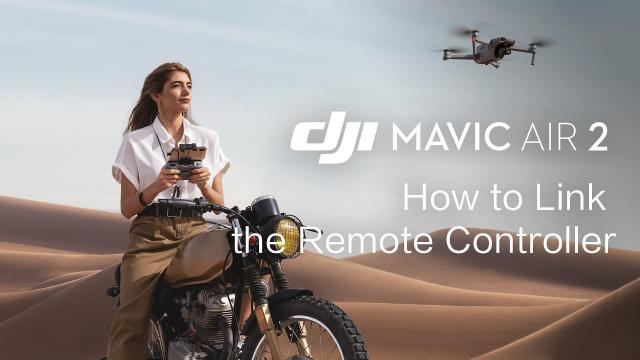 Mavic Air 2 | How to Link the Remote Controller