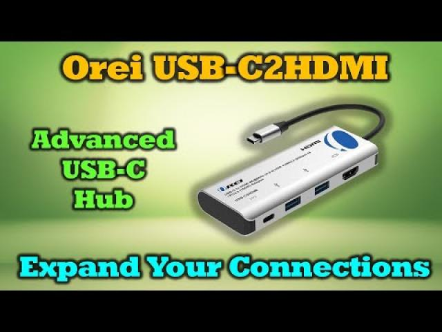 Expand Your Laptop Connections | Orei C2 HDMI Hub Review