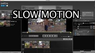 GoPro Studio - How To Make Slow Motion - GoPro Tip #221