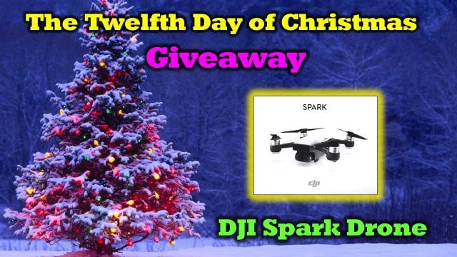 The Twelfth Day of Drone Christmas Giveaway! - DJI Spark Drone Giveaway!