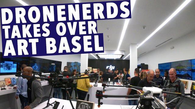 DroneNerds Takes Over Art Basel!