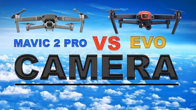 DJI MAVIC 2 PRO vs AUTEL EVO - Camera Comparison
