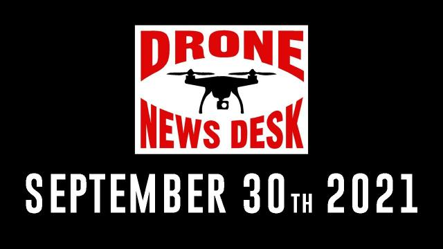 Drone News for 10-14-21