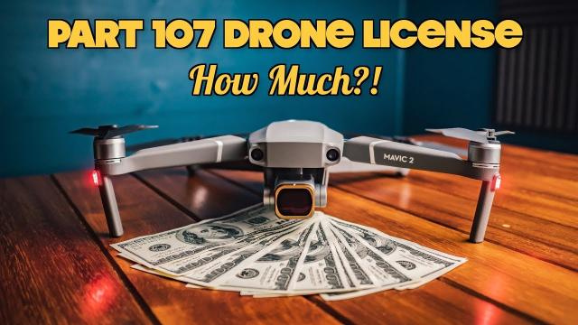 THE FAA PART 107 UAS DRONE LICENSE COSTS HOW MUCH?!!