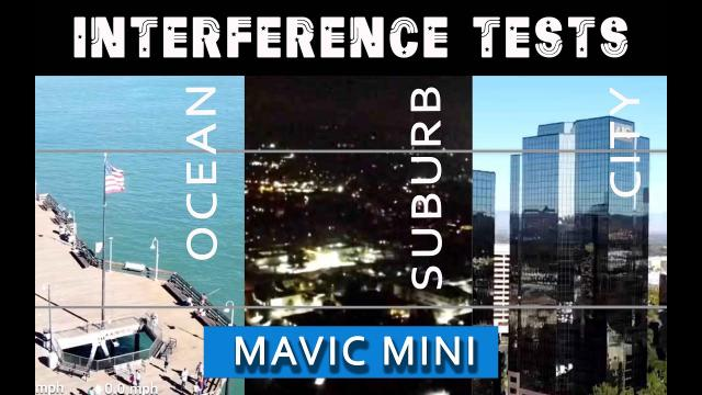 MAVIC Mini SEVERE INTERFERENCE TEST in 3 Environments - Ocean, Suburbs and City