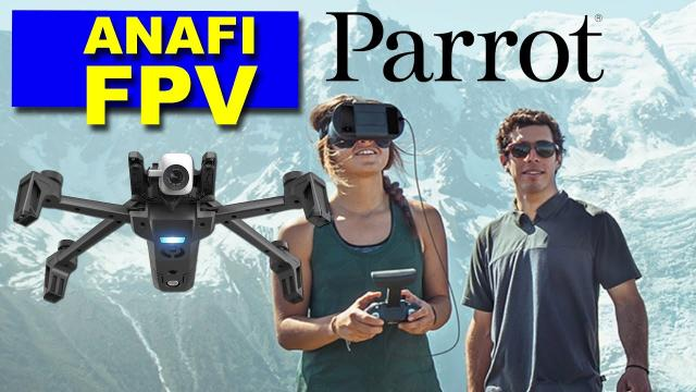The New Parrot ANAFI FPV Drone - Some cool camera features in an old friend