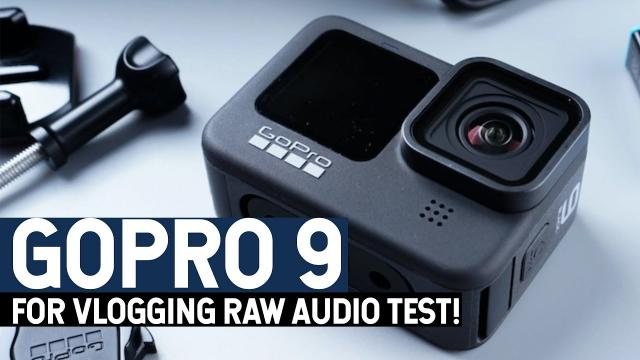 GOPRO 9 FOR VLOGGING? RAW AUDIO TEST!