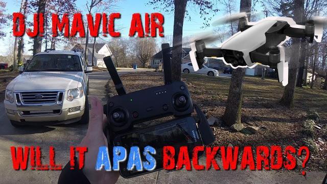 DJI MAVIC AIR  |  Will it APAS going backwards / Reverse?