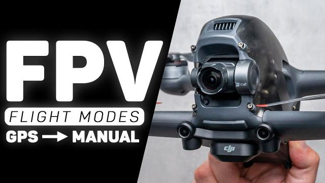 DJI FPV Drone ALL Flight Modes - From GPS to Full Manual