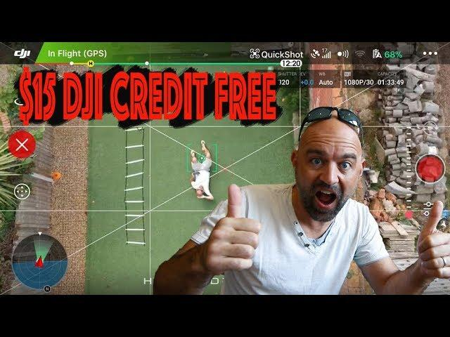 A $15 DJI Credit for Free?? Don't mind if I Do!