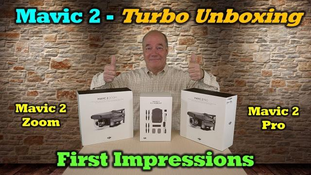 Mavic 2 Zoom & Pro - Turbo Unboxing and First Impressions