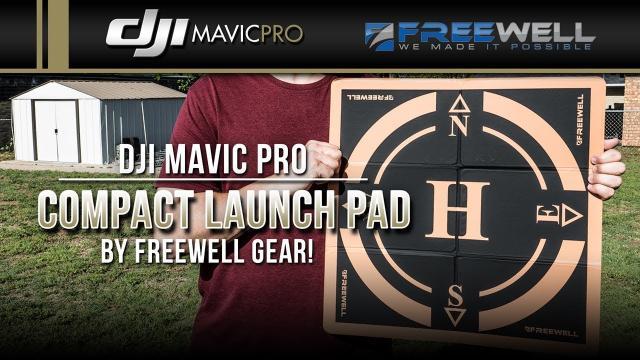 DJI Mavic Pro / Compact Launch Pad by Freewell Gear