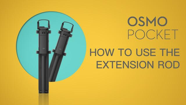 Osmo Pocket | How To Use The Extension Rod