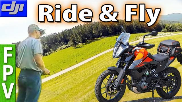 Ride and Fly (KTM Adventure 390 and EMax HawkPro)