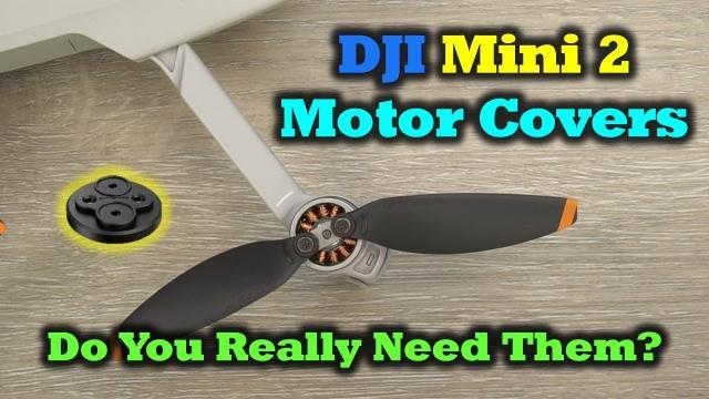 DJI Mini 2   Motor Cover Review