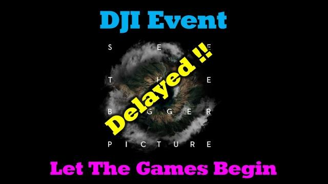 DJI July 18th Launch Date Postponed - MyThoughts