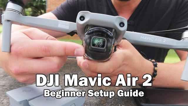 Beginner Setup Guide - DJI Mavic Air 2