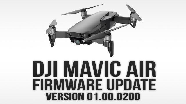 DJI Mavic Air Firmware Update v0200 - Shaking Problem Fix