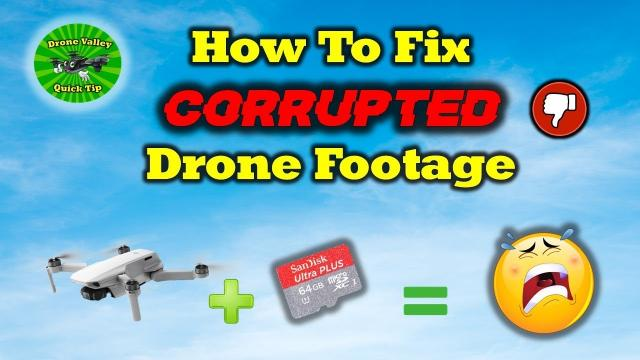 Quick Tip To Recover Corrupt Drone Footage From Your Quad