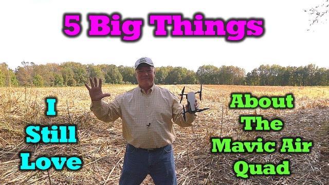 5 Reasons I Still Love The Mavic Air