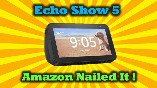 Amazon Echo Show 5 - Amazing Tech For Under $100