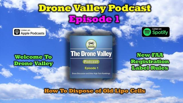 Drone Valley Podcast - Episode 1
