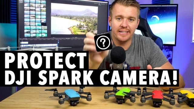 How to Protect Your DJI SPARK Camera!!